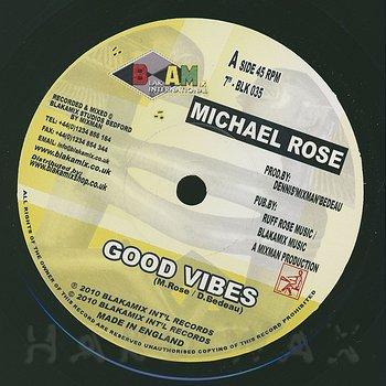 Cover art - Michael Rose: Good Vibes