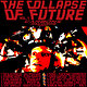 Cover art - Various Artists: The Collapse Of Future Vol.1