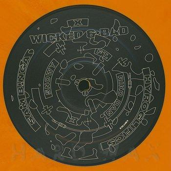 Cover art - Sam Binga & Hyroglifics: Wicked & Bad EP