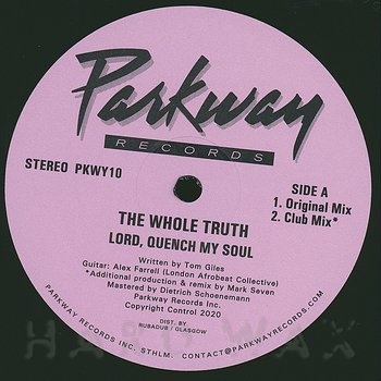 Cover art - The Whole Truth: Lord, Quench My Soul