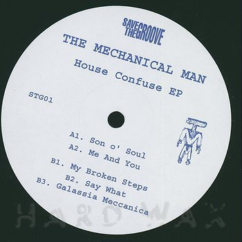Cover art - The Mechanical Man: House Confuse EP