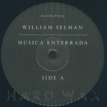 Cover art - William Selman: Musica Enterrada