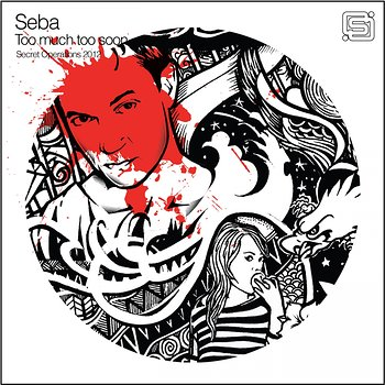 Cover art - Seba: Too Much Too Soon