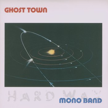 Cover art - Mono Band: Ghost Town