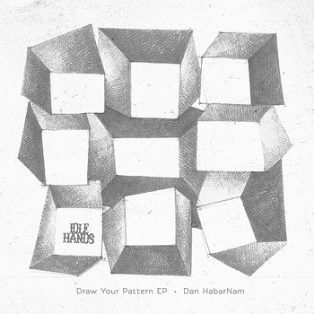 Cover art - Dan Habarnam: Draw Your Pattern EP
