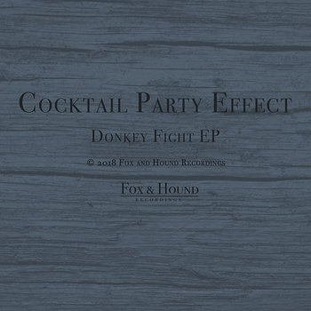 Cover art - Cocktail Party Effect: Donkey Fight