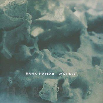 Cover art - Bana Haffer: Matiere