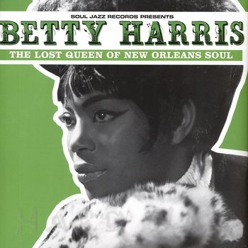 Cover art - Betty Harris: The Lost Queen Of New Orleans Soul
