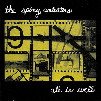 Cover art - The Spiny Anteaters: All Is Well