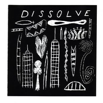 Cover art - Dissolve: That That Is...Is (Not)