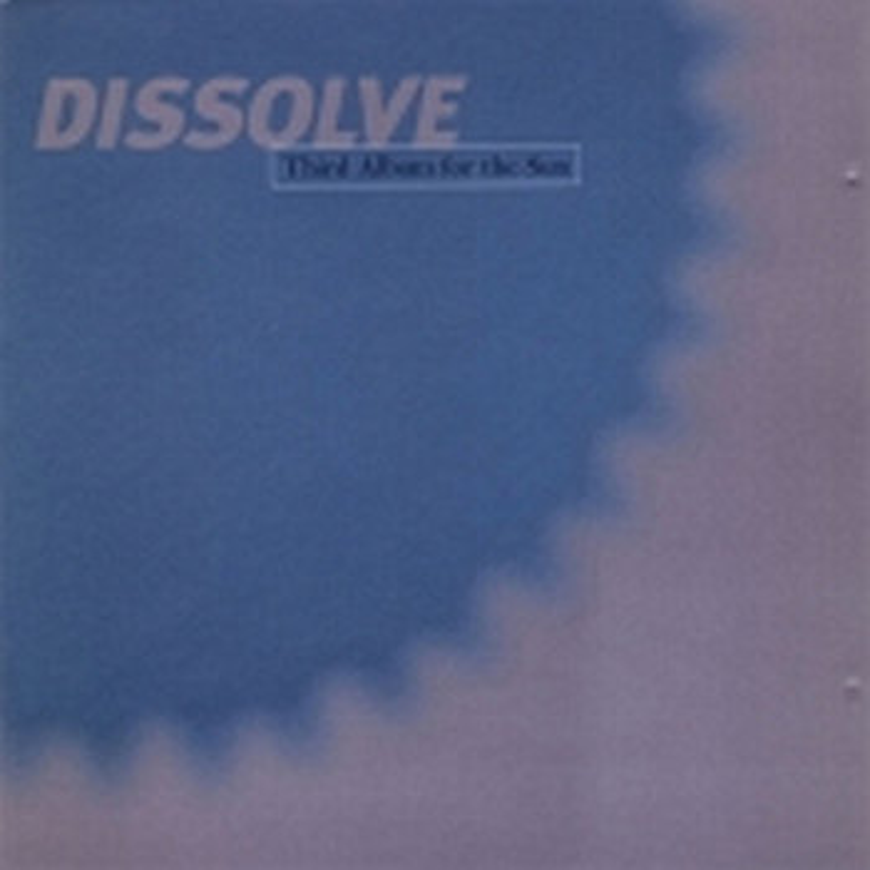 Cover art - Dissolve: Third Album For The Sun