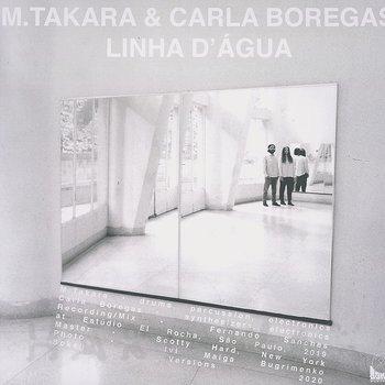 Cover art - M. Takara & Carla Boregas: Linha D'Água