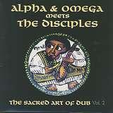 Cover art - Alpha & Omega Meets The Disciples: Vol. 2