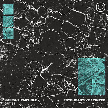 Cover art - Kasra & Particle: Psychoactive / Tinted