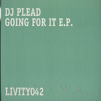 Cover art - DJ Plead: Going for It EP