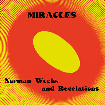 Cover art - Norman Weeks And Revelations: Miracles