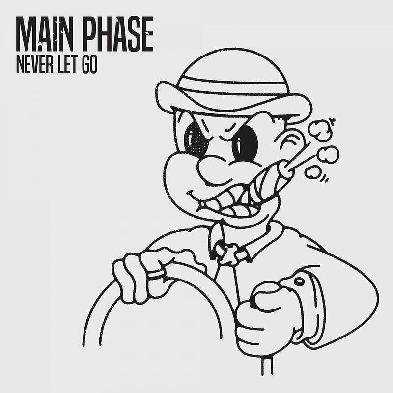 Cover art - Main Phase: Never Let Go