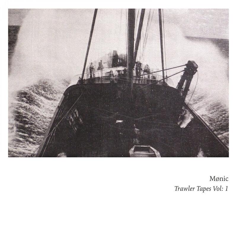 Cover art - Mønic: Trawler Tapes Vol: 1