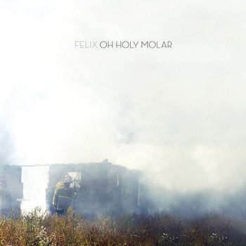 Cover art - Felix: Oh Holy Molar