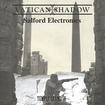 Cover art - Vatican Shadow & Salford Electronics: Temple Gas Mask
