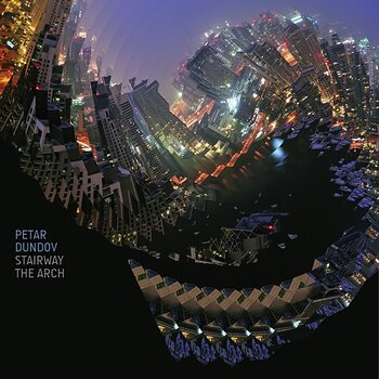 Cover art - Petar Dundov: Stairway / The Arch