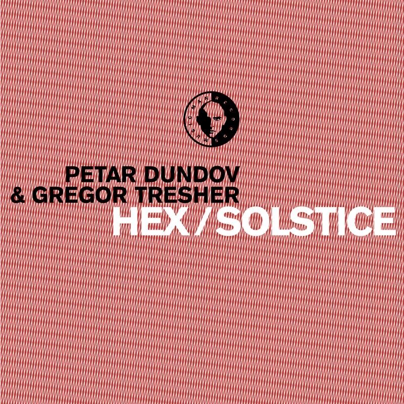 Cover art - Petar Dundov and Gregor Tresher: Hex / Solstice