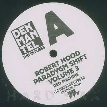 Cover art - Robert Hood: Paradygm Shift Vol. 3