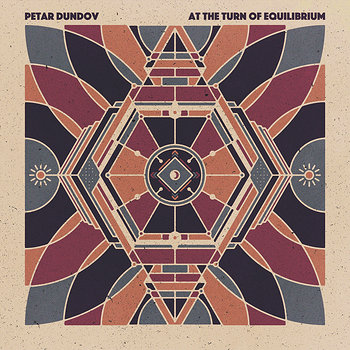 Cover art - Petar Dundov: At The Turn Of Equilibrium