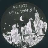 Cover art - DJ Taye: Still Trippin'