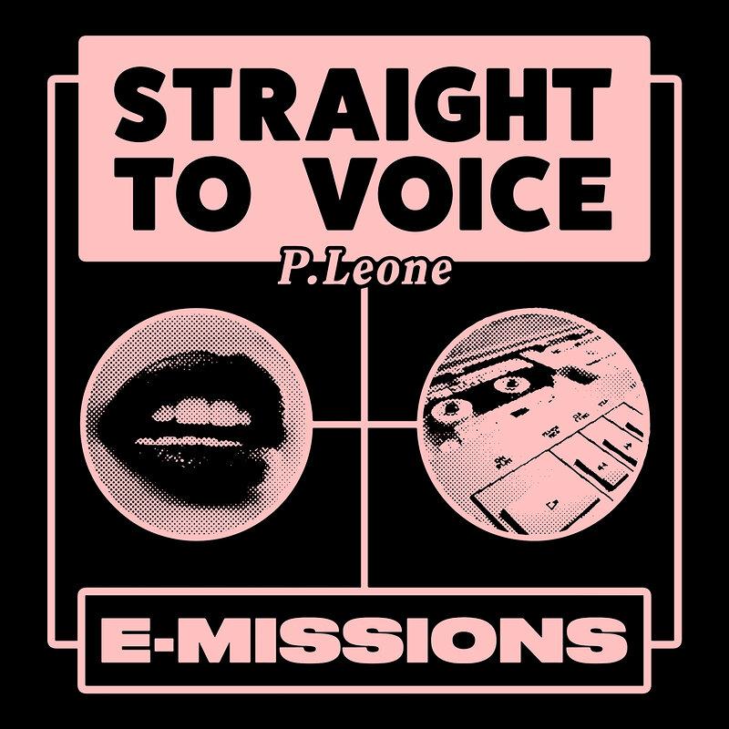 Cover art - P.Leone: Straight To Voice