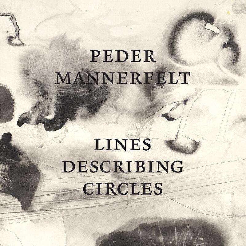 Cover art - Peder Mannerfelt: Lines Describing Circles