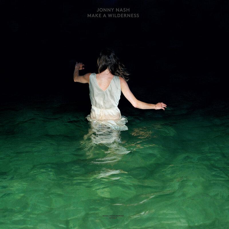 Cover art - Jonny Nash: Make A Wilderness