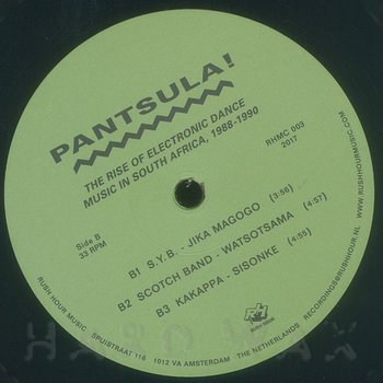 Cover art - Various Artists: Pantsula! (The Rise Of Electronic Dance Music In South Africa, 1988-1990)