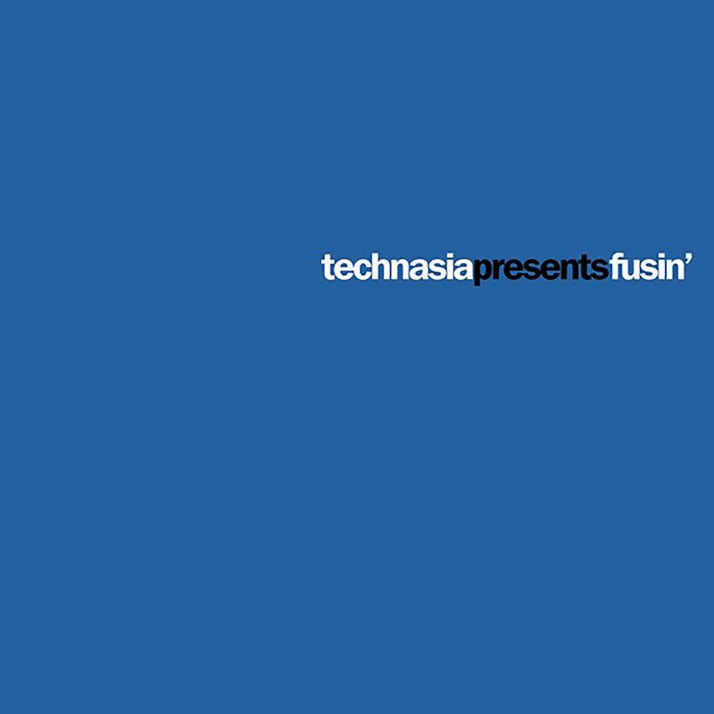 Cover art - Technasia: Fusin'