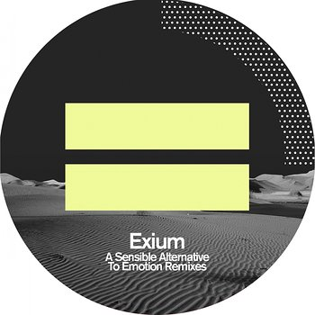 Cover art - Exium: A Sensible Alternative To Emotion Remixes