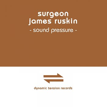 Cover art - Surgeon & James Ruskin: Sound Pressure