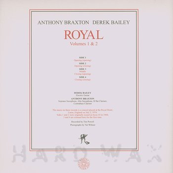 Cover art - Anthony Braxton & Derek Bailey: Royal