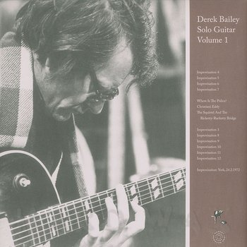 Cover art - Derek Bailey: Solo Guitar Volume 1