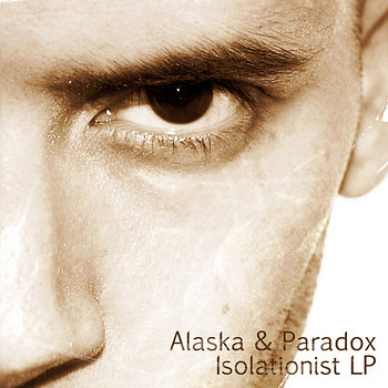 Cover art - Alaska & Paradox: Isolationist LP