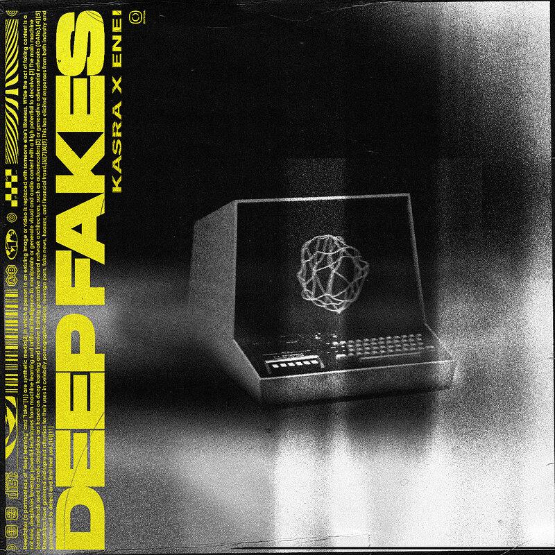 Cover art - Kasra & Enei: Deep Fakes EP