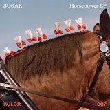 Cover art - Sugar: Horsepower EP