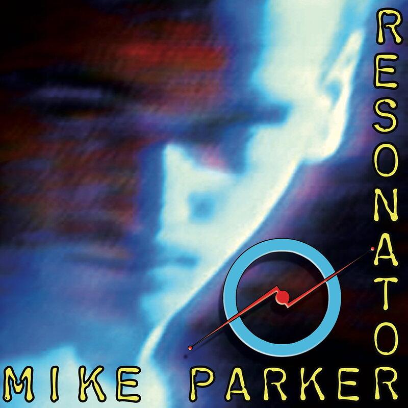 Cover art - Mike Parker: Resonator