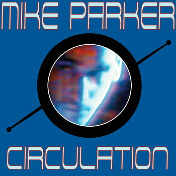 Cover art - Mike Parker: Circulation