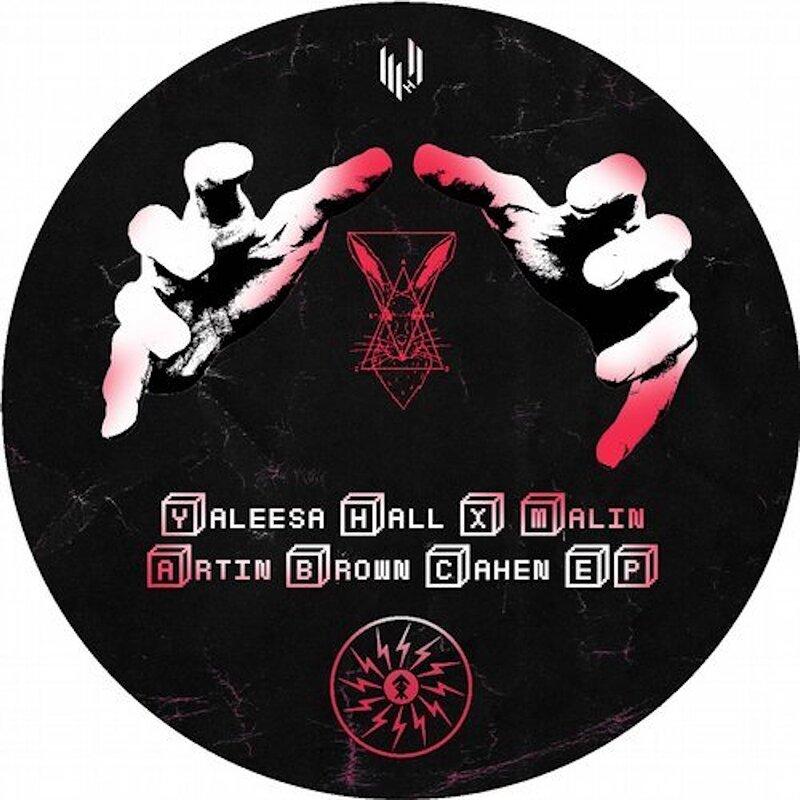 Cover art - Yaleesa Hall x Malin: Artin Brown Cahen EP