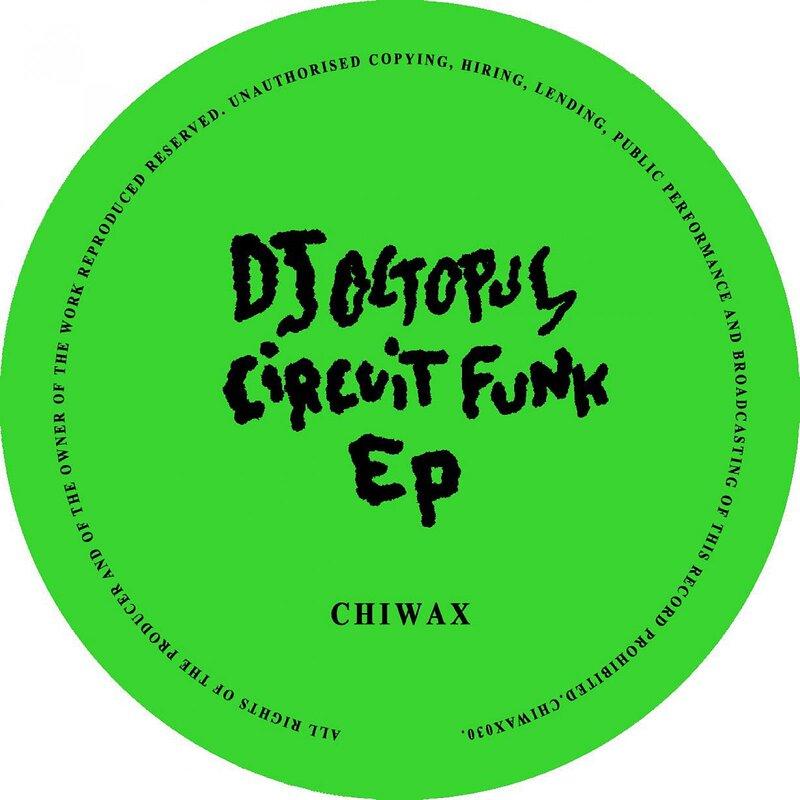 Cover art - DJ Octopus: Circuit Funk