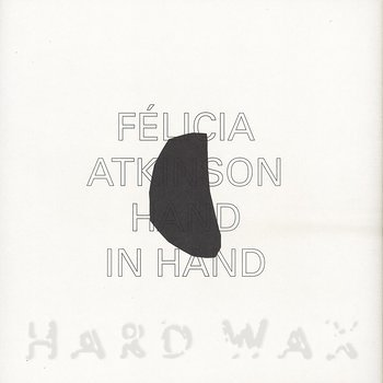 Cover art - Félicia Atkinson: Hand In Hand