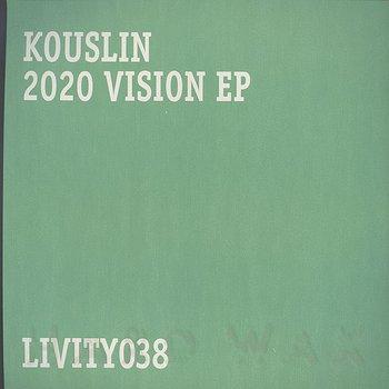 Cover art - Kouslin: 2020 Vision EP