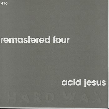 Cover art - Acid Jesus: Remastered Four