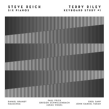 Cover art - Steve Reich, Terry Riley: Steve Reich: Six Pianos & Terry Riley: Keyboard Study #1