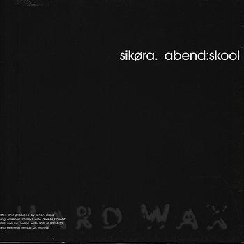 Cover art - Sikøra: Abend:Skool
